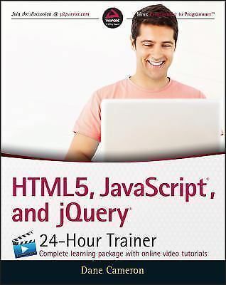 HTML5, JavaScript, and jQuery 24-Hour Trainer, Cameron, Dane, Good Condition, Bo