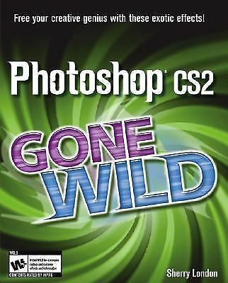 Photoshop CS2 Gone Wild
