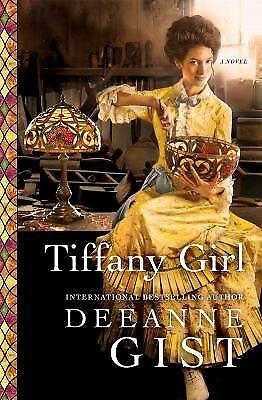 Tiffany Girl: A Novel, Gist, Deeanne, Good Book
