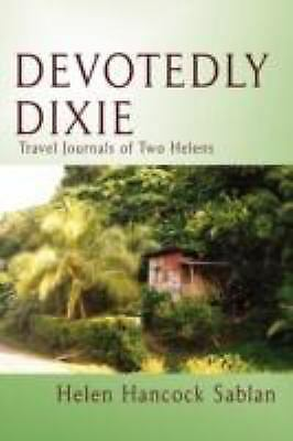 Devotedly Dixie: Travel Journals of Two Helens