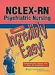 NCLEX-RN® Psychiatric Nursing Made Incredibly Easy! (Incredibly Easy! Series®),