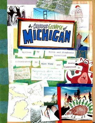 A Curious Glimpse of Michigan, Stephanie Kammeraad, Kevin Kammeraad, Good Book