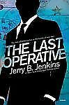 The Last Operative, Jenkins, Jerry B., Good Condition, Book