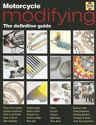 Motorcycle Modifying: The Definitive Guide (Haynes Service and Repair Manuals),