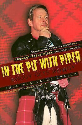 """In the Pit with Piper: Roddy Gets Rowdy, Robert Picarello, Rowdy"""" Roddy Piper, G"""