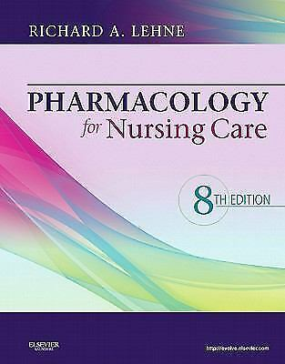 PHARMACOLOGY FOR NURSING CARE, LEHNE, Good Book