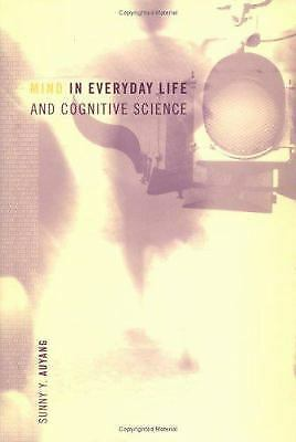 Mind in Everyday Life and Cognitive Science MIT Press