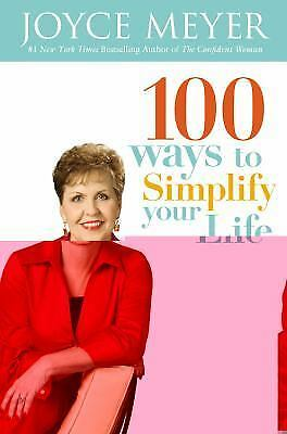 100 Ways to Simplify Your Life, Meyer, Joyce, Good Condition, Book