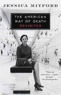 The American Way of Death Revisited, Jessica Mitford, Good Condition, Book