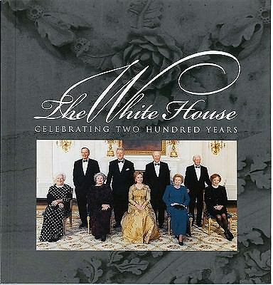 The White House: Celebrating Two Hundred Years 1800-2000, , Good Book