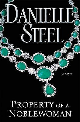 Property of a Noblewoman: A Novel, Steel, Danielle, Good Condition, Book