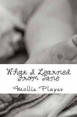 What I Learned From Jane