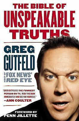 The Bible of Unspeakable Truths, Gutfeld, Greg, Good Condition, Book