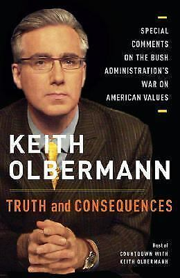Truth and Consequences: Special Comments on the Bush Administration's War on Ame