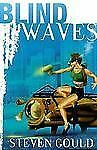 Blind Waves, Gould, Steven, Good Condition, Book