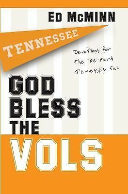 God Bless the Vols: Devotions for the Die-Hard Tennessee Fan, McMinn, Ed, Good B