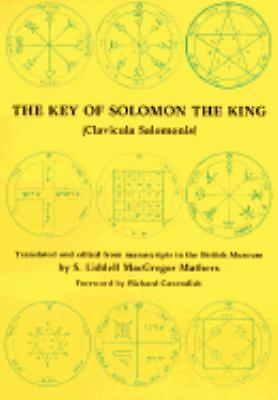 The Key of Solomon the King Clavicula Salomonis