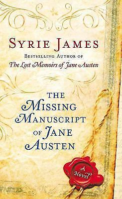 The Missing Manuscript of Jane Austen, James, Syrie, Good Condition, Book