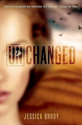Unchanged (Unremembered), Brody, Jessica, Good Condition, Book