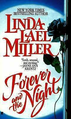 Forever and the Night, Miller, Linda Lael, Good Condition, Book