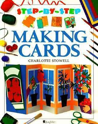 Making Cards (Step-By-Step), Robins, Jim, Stowell, Charlotte, Good Book