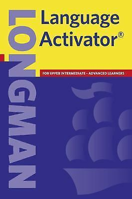 Longman Language Activator:  Helps You Write and Speak Natural English, Second E
