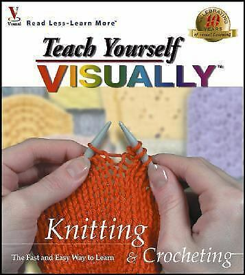 Teach Yourself VISUALLY Knitting and Crocheting (Teach Yourself Series), maranGr