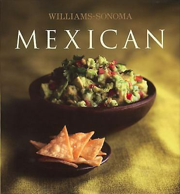 Williams-Sonoma Collection: Mexican, Tausend, Marilyn, Good Condition, Book
