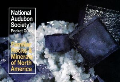 National Audubon Society Pocket Guide to Familiar Rocks and Minerals (National A