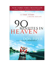 90 Minutes in Heaven: A True Story of Death & Life by Don Piper, Cecil Murphey
