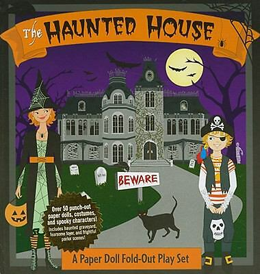 Haunted House: A Book and Paper Doll Fold-Out Play Set  Bump N. DeNight