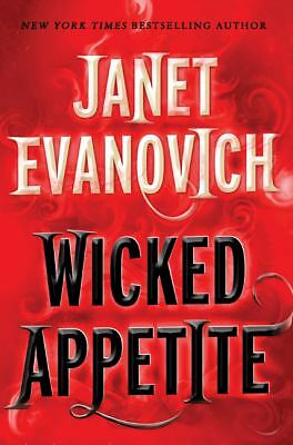 Wicked Appetite - Evanovich, Janet - Good Condition