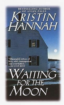Waiting for the Moon - Hannah, Kristin - Good Condition