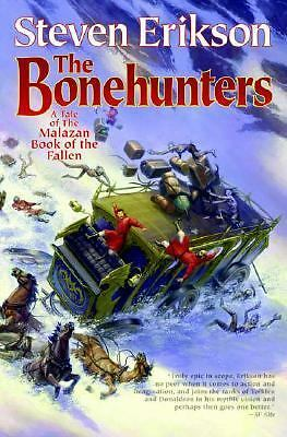 The Bonehunters (The Malazan Book of the Fallen, Book 6) - Erikson, Steven - Goo