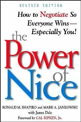 The Power of Nice: How to Negotiate So Everyone Wins- Especially You!, Revised E