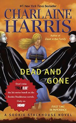Dead and Gone: A Sookie Stackhouse Novel (Southern Vampire Mysteries, No. 9) - C