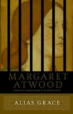 Alias Grace: A Novel by Atwood, Margaret