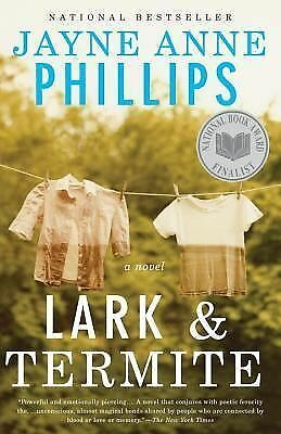 Lark and Termite (Vintage Contemporaries) - Phillips, Jayne Anne - Good Conditio