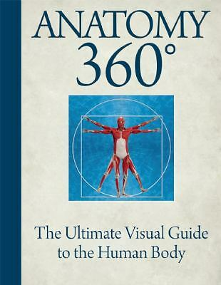 Anatomy 360: The Ultimate Visual Guide to the Human Body by Roebuck, Dr. Jamie