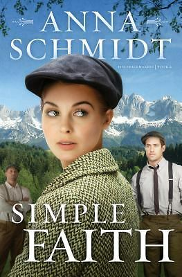Simple Faith (The Peacemakers), Schmidt, Anna, Good Book