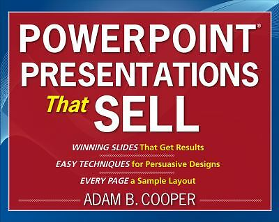 PowerPoint® Presentations That Sell by Cooper, Adam B.