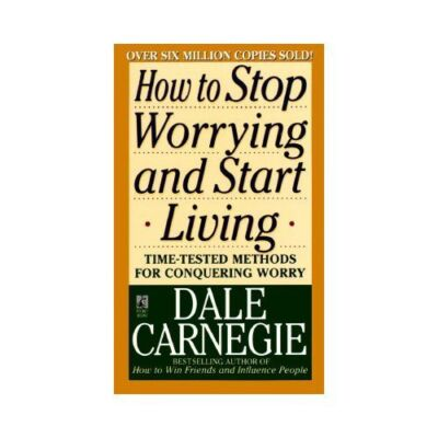 How to Stop Worrying and Start Living, Dale Carnegie, Acceptable Book