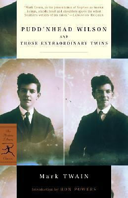 Pudd'nhead Wilson and Those Extraordinary Twins (Modern Library Classics) by Tw