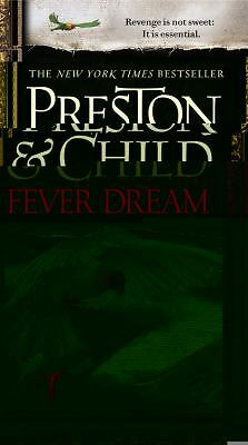 Fever Dream, Douglas Preston, Lincoln Child, New Book