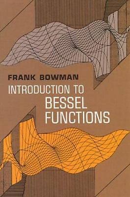 Introduction to Bessel Functions (Dover Books on Mathematics), Frank Bowman, Acc