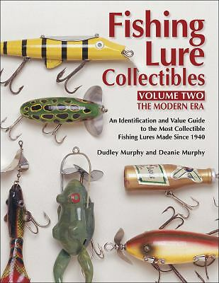 Fishing Lure Collectibles, Vol. 2, Second Edition, Murphy, Deanie, Murphy, Dudle