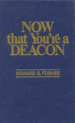 Now That You're a Deacon, Howard Foshee, Acceptable Book