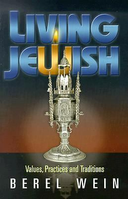Living Jewish: Values, Practices and Traditions, Berel Wein, Good Book