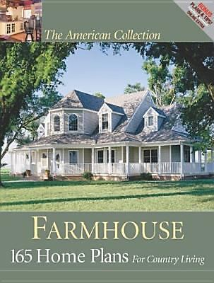 Farmhouse : 165 Home Plans with Country Style (2006, Paperback)