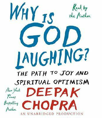 Why Is God Laughing?: The Path to Joy and Spiritual Optimism, Chopra, Deepak, Ac